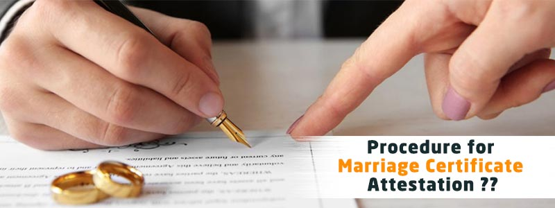 Procedures for Marriage Certificate Attestation